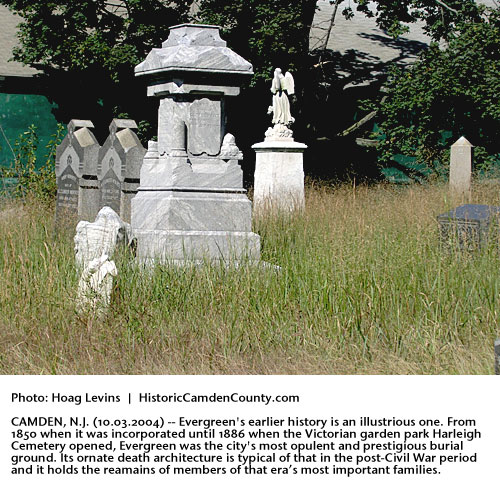 A Visit To Evergreen Cemetery, Camden City, New Jersey